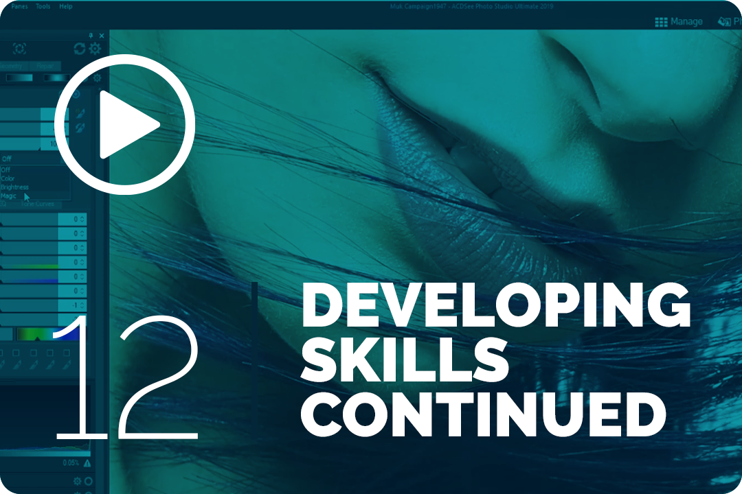 Developing skills continued